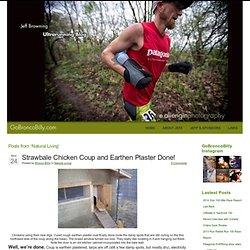 Natural Living « Jeff Browning Ultrarunning Blog – Ultramarathons – Endurance Trail Running – Running 50K, 50 Miles, 100k, 100 Miles