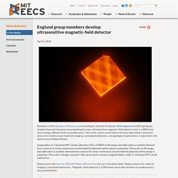 Englund group members develop ultrasensitive magnetic-field detector