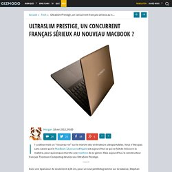 UltraSlim Prestige, un concurrent français sérieux au nouveau MacBook ?
