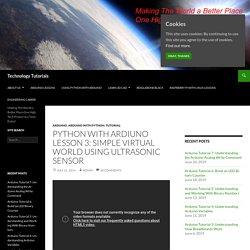 Python with Ardiuno LESSON 3: Simple Virtual World Using Ultrasonic Sensor