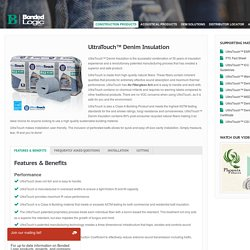 UltraTouch™ Denim Insulation « Bonded Logic