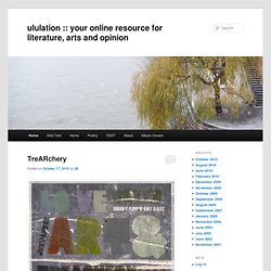 ululation.com: an online source of literature, art and opinion