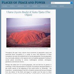 Uluru (Ayers Rock) & Kata Tjuta (The Olgas)