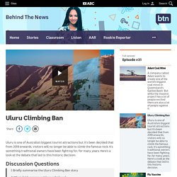 Uluru Climbing Ban - Classroom - BTN