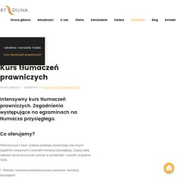 Biuro tłumaczeń, tłumacz przysięgły, tłumaczenia Warszawa – BT Diuna