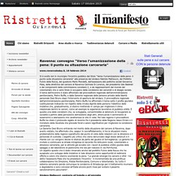 """Ravenna: convegno """"Verso l'umanizzazione della pena: il punto su situazione carceraria"""""""