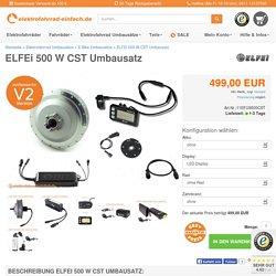 ELFEi 500 W CST Umbausatz - elektrofahrrad-einfach.de