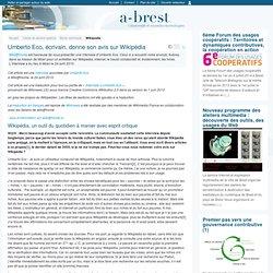 @ Brest - Umberto Eco, écrivain, donne son avis sur Wikipédia