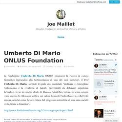 Umberto Di Mario ONLUS Foundation - Joe Maillet - Medium