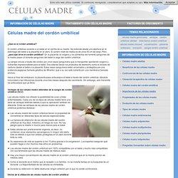 Células madre de cordón umbilical. Obtención, conservación y bancos