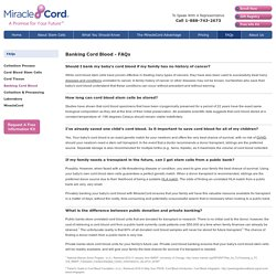 Umbilical Cord Blood Banking - Frequently Asked Questions