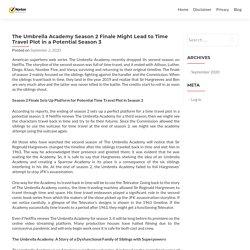 The Umbrella Academy Season 2 Finale Might Lead to Time Travel Plot in a Potential Season 3 - Norton.com/setup