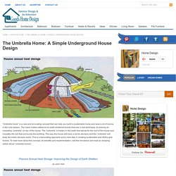 The Umbrella Home: A Simple Underground House Design