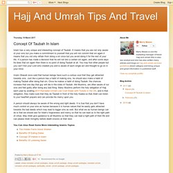 Hajj And Umrah Tips And Travel: Concept Of Taubah In Islam