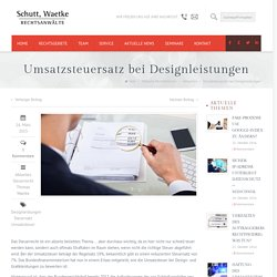 Umsatzsteuersatz bei Designleistungen