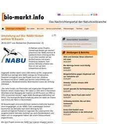 Umstellung auf Bio: NABU fördert weitere 18 Bauern - Bio-Markt.info