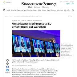 Umstrittenes Mediengesetz: EU erhöht Druck auf Polen