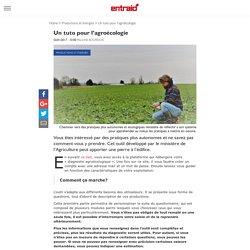 ENTRAID 02/01/17 Un tuto pour l'agroécologie