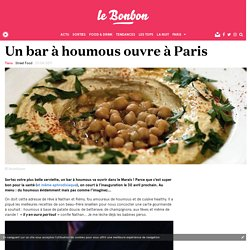 Un bar à houmous ouvre à Paris