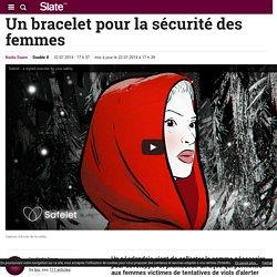 Un bracelet pour la sécurité des femmes