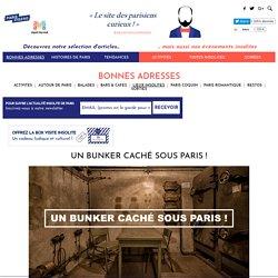 Un bunker caché sous Paris !