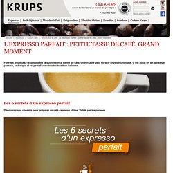 Un café expresso parfait - KRUPS
