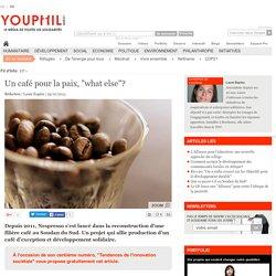 """Un café pour la paix, """"what else""""?"""