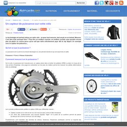 Un capteur de puissance sur votre vélo