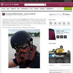 Un casque de Stormtrooper… pour les motards !