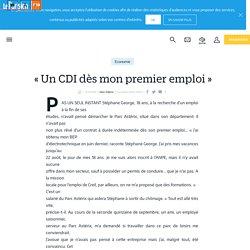 « Un CDI dès mon premier emploi » - Le Parisien
