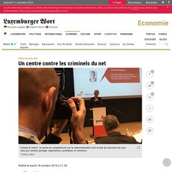 Un centre contre les criminels du net