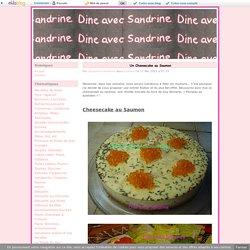 Un Cheesecake au Saumon -