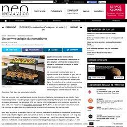 Les frontières entre restaurations commerciale et collective s'estompent de plus en plus.... neorestauration.com