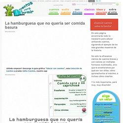 DOCENTESCONECTADOS+COMIDACHATARRA, Un cuento sobre la comida basura
