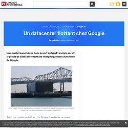 Un datacenter flottant chez Google
