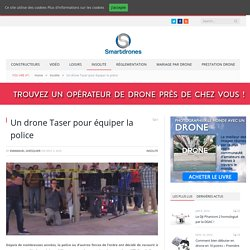 Un drone Taser pour équiper la police