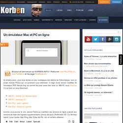 25/02/14 - Un émulateur Mac et PC en ligne
