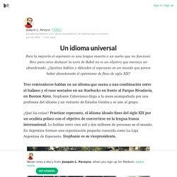 Un idioma universal – Medium