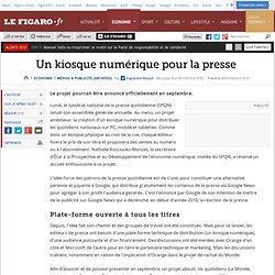Médias & Publicité : Un kiosque numérique pour la presse