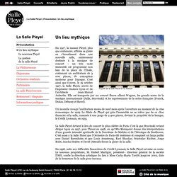 Un lieu mythique - La Salle Pleyel
