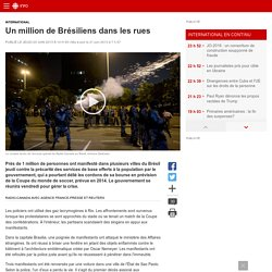 Un million de Brésiliens dans les rues