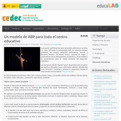Un modelo de ABP para todo el centro educativo
