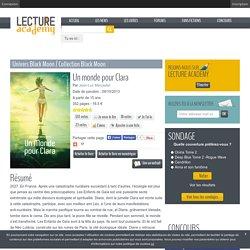 Un monde pour Clara - Lecture Academy Lecture Academy