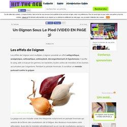Un oignon sous le pied (VIDEO EN PAGE 3)