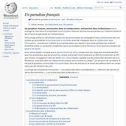 Un paradoxe français, Antiracistes dans la Collaboration, antisémites dans la Résistance : sur Wikipedia