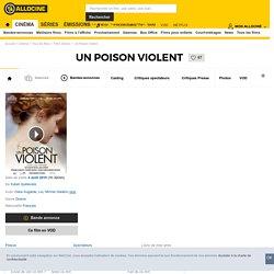 Un poison violent - film 2010