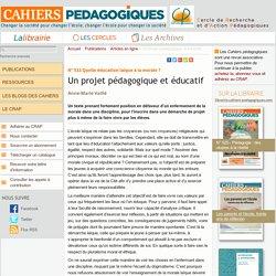 Un projet pédagogique et éducatif