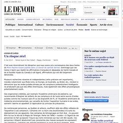 """JOYAL, Renée et ROBERT, Marc (2014). """"Ondes pulsées - Un risque réel"""". Le Devoir"""