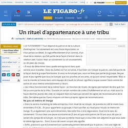 Un rituel d'appartenance à une tribu