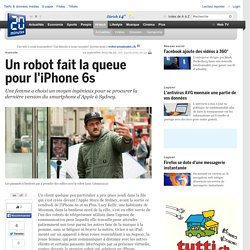 Un robot fait la queue pour l'iPhone 6s
